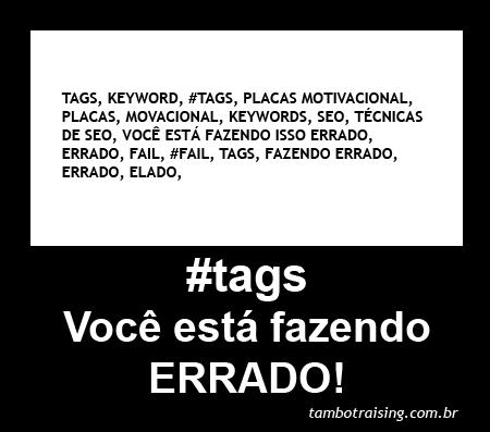 Placa Motivacional - #tags