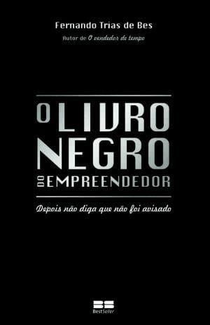 O Livro Negro do Empreendedor